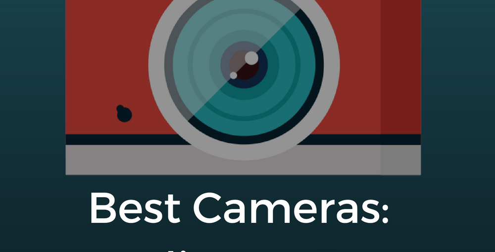 Best Cameras for Photography