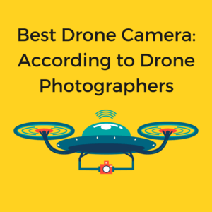 Best Drone Camera