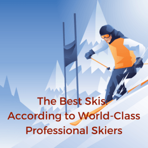 The Best Skis